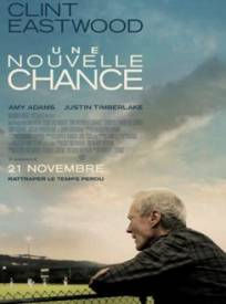 Une nouvelle chance  (Trouble With The Curve)